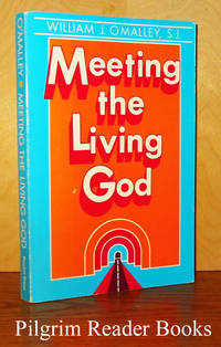 Meeting the Living God. (Revised Edition) .