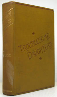 Troublesome Daughters