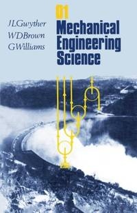 Mechanical Engineering Science: Volume 1