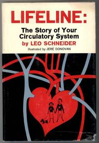 LIFELINE: The Story of Your Circulatory System