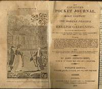 THE GARDNER'S POCKET JOURNAL. And Daily Assistant in the Modern Practice of English Gardening