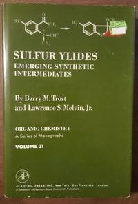 Organic Chemistry: Sulfer Ylides : Emerging Synthetic Intermediates