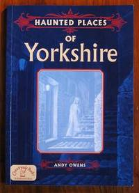 Haunted Places of Yorkshire