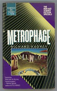 METROPHAGE: A ROMANCE OF THE FUTURE.