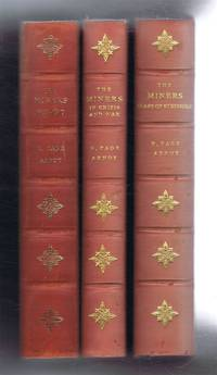 The Miners, A History of the Miners' Federation of Great Britain. Vol. I 1889-1910. Vol. II Years of Struggle (from 1910 onwards). Vol III. In Crisis and War (from 1930 onwards)