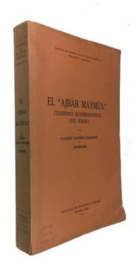 """El """"Ajbar maymua"""" Cuestiones Historiograficas Que Suscita"""