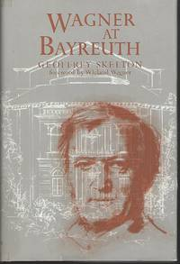 Wagner at Bayreuth: Experiment and Tradition