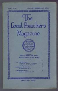 The Local Preachers Magazine - Official Organ of the Methodist Local Preachers' Mutual Aid Assoc. Vol. XCV Jan - Feb 1945