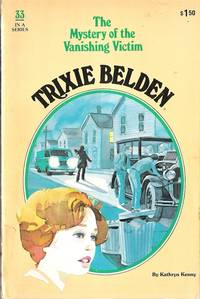 image of Trixie Belden and the Mystery of the Vanishing Victim (Trixie #33)