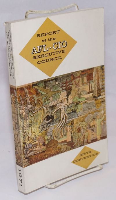Washington: AFL-CIO, 1971. 407p., paperback, very good.
