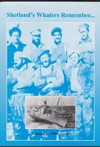 Shetland\'s Whalers Remember...