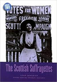 image of The Scottish Suffragettes (Scotªs Lives)