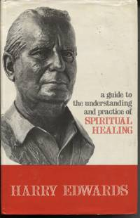 image of A GUIDE TO THE UNDERSTANDING AND PRACTICE OF SPIRITUAL HEALING
