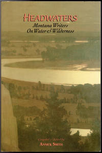 image of Headwaters, Montana Writers on Water & Wilderness