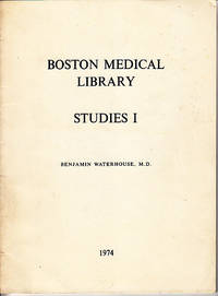 Benjamin Waterhouse, M. D. - First Professor of the Theory and Practice of Physic at Harvard and Introducer of Cowpox Vaccination Into America