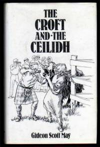 THE CROFT AND THE CEILIDH