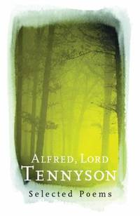 image of Alfred, Lord Tennyson : Selected Poems