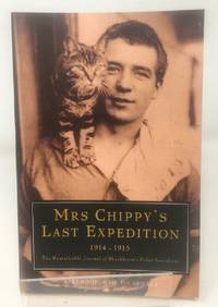 image of Mrs. Chippy's Last Expedition: The Remarkable Journal of Shackleton's Polar-Bound Cat