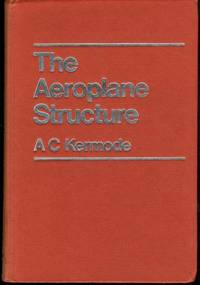 THE AEROPLANE STRUCTURE The Design and Purpose of the Parts Of an Aeroplane Explained in Simple...