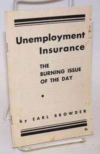 image of Unemployment insurance; the burning issue of the day