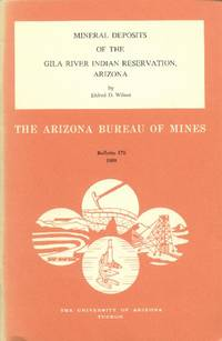Mineral Deposits of the Gila River Indian Reservation, Arizona