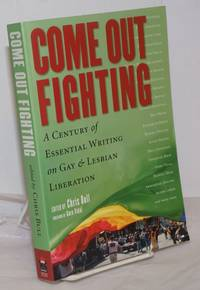 image of Come Out Fighting: a century of essential writing on gay_lesbian liberation