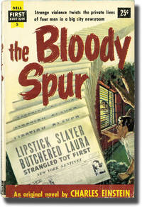 The Bloody Spur [While the City Sleeps] (First Edition)