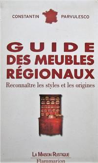 image of Guide des meubles régionaux. Reconnaître les styles et les origines