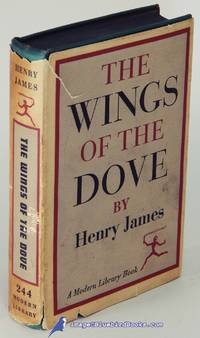 The Wings of the Dove (First Modern Library Edition, ML #244.1) by JAMES, Henry - 1946