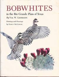 Bobwhites in the Rio Grande Plain of Texas