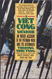 A Viet Cong Memoir: An Inside Account of the Vietnam War and Its Aftermath