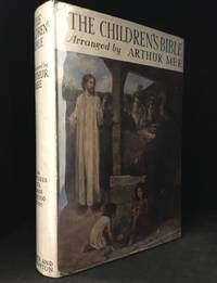 image of The Children's Bible; The Greatest Book in the World in its Own Words