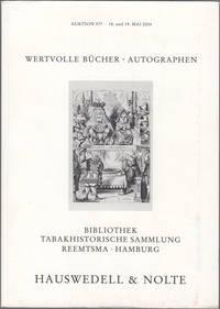 Wertvolle Bucher und Autographen Des 15.-20. Jahrhunderts, Bibliothek Tabakhistorische Sammlung Reemtsma. Hamburg. Auktion 377. 18. und 19. Mai 2004