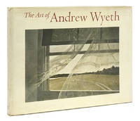 The Art of Andrew Wyeth. With Contributions by Brian O'Doherty, Richard Meryman, E.P. Richardson