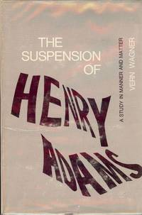 THE SUSPENSION OF HENRY ADAMS
