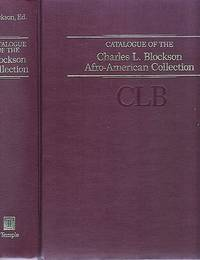 CATALOGUE OF THE CHARLES L. BLOCKSON AFRO-AMERICAN COLLECTION:  A Unit of the Temple University Libraries