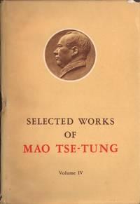 Selected Works Mao Tse-Tung (Im. Leather + DJ) Volume IV