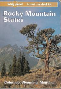image of Lonely Planet Rocky Mountain States (Lonely Planet USA Guide)