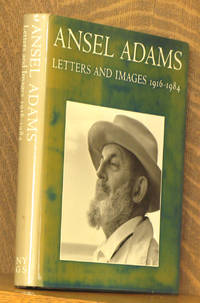 ANSEL ADAMS LETTERS AND IMAGES 1916-1984