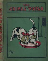 The Animal World : A Monthly Advocate of Humanity. Volume VI New Seroes. 1911