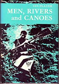image of MEN, RIVERS AND CANOES.