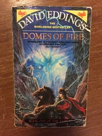 DOMES OF FIRE (BOOK 1 OF THE TAMULI) by Eddings, David