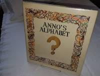 ANNO'S ALPHABET  An Adventure in Imagination