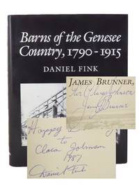 Barns of the Genesee Country, 1790-1915: Including an Account of Settlement and Changes in Agricultural Practices
