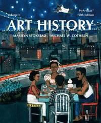 Art History by Marilyn Stokstad; Michael W. Cothren - 2013