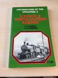 image of Locomotives at the Grouping 2: London & North Eastern Railway
