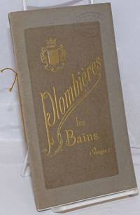 Etablissements Thermaux; Plombieres, les Bains, Vosges. Saison du 15 Mai au 30 Septembre
