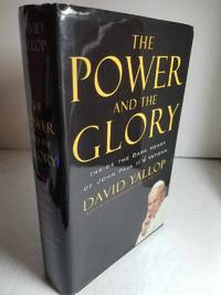The Power and the Glory Inside the Dark Heart of Pope John Paul II's  Vatican
