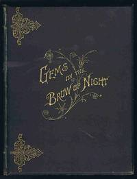 Gems on the Brow of Night; or, The Mourner Comforted