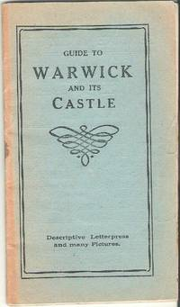 image of Guide to Warwick and Its Castle